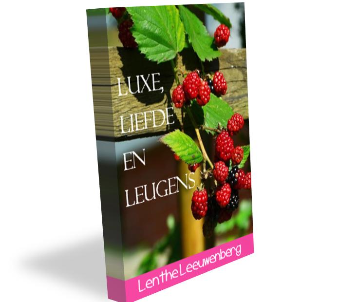 Luxe, liefde en leugens - Lenthe Leeuwenberg - boeken voor vrouwen
