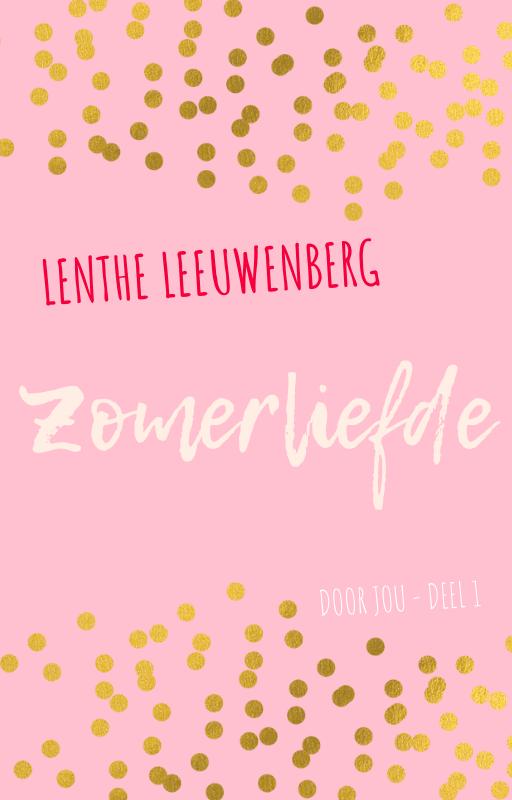 Lenthe Leeuwenberg - Zomerliefde - Door jou deel 1