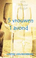 5 vrouwen, 1 avond